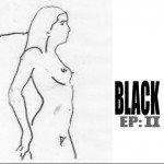 1.1 Black's..news 2013 --> 2016 black-ep2-150x150